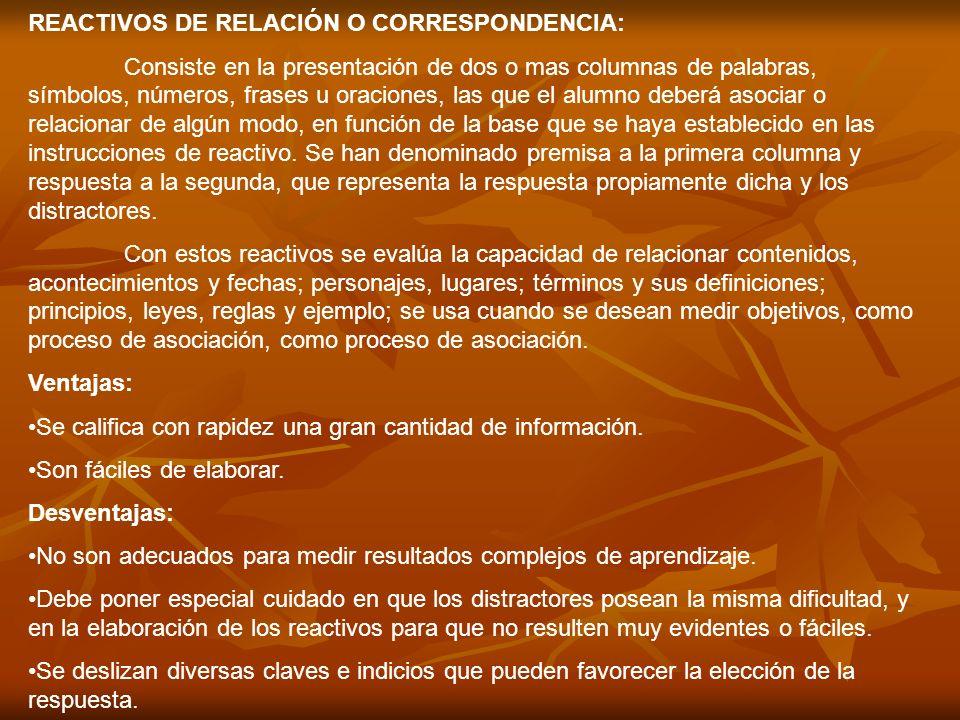 REACTIVOS DE RELACIÓN O CORRESPONDENCIA: