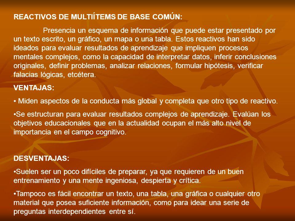 REACTIVOS DE MULTIÍTEMS DE BASE COMÚN: