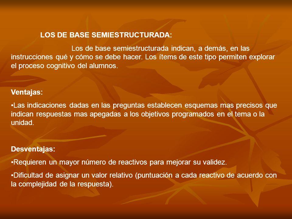 LOS DE BASE SEMIESTRUCTURADA: