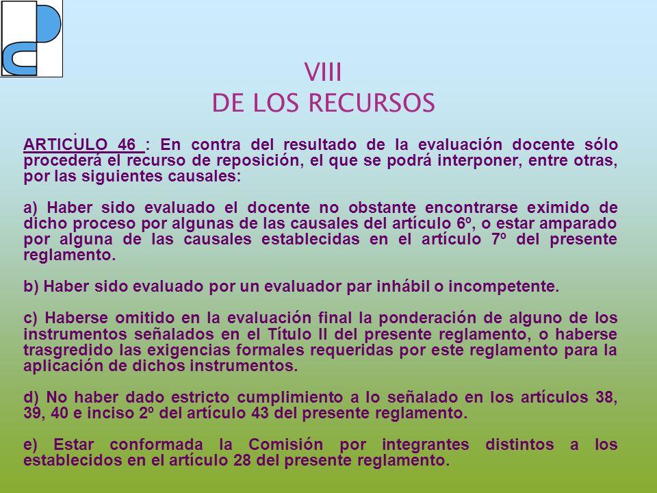 VIII DE LOS RECURSOS.