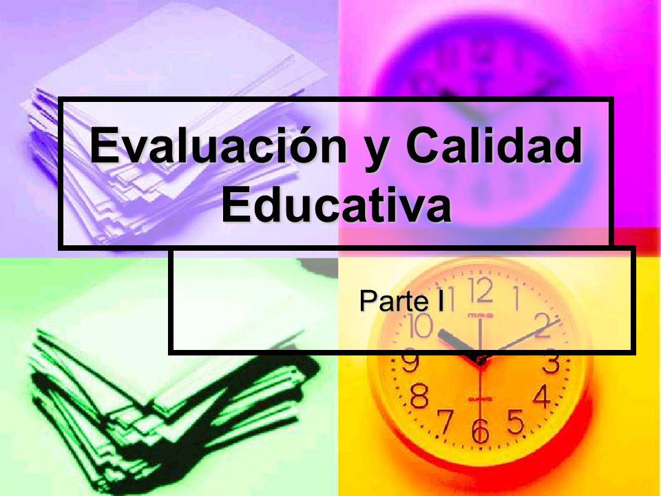 Evaluación y Calidad Educativa