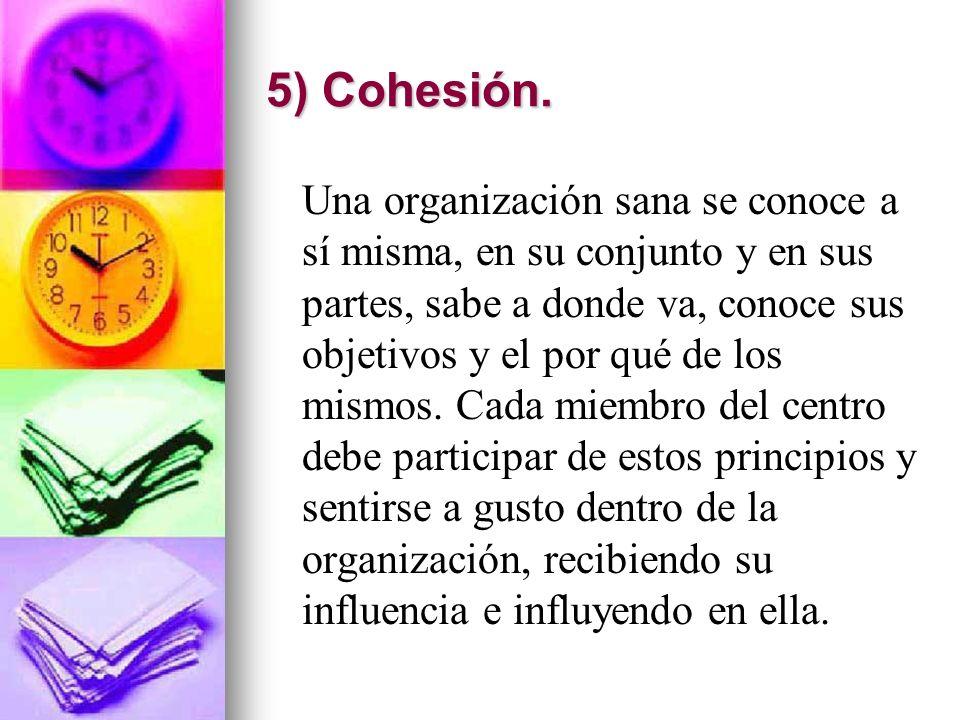 5) Cohesión.