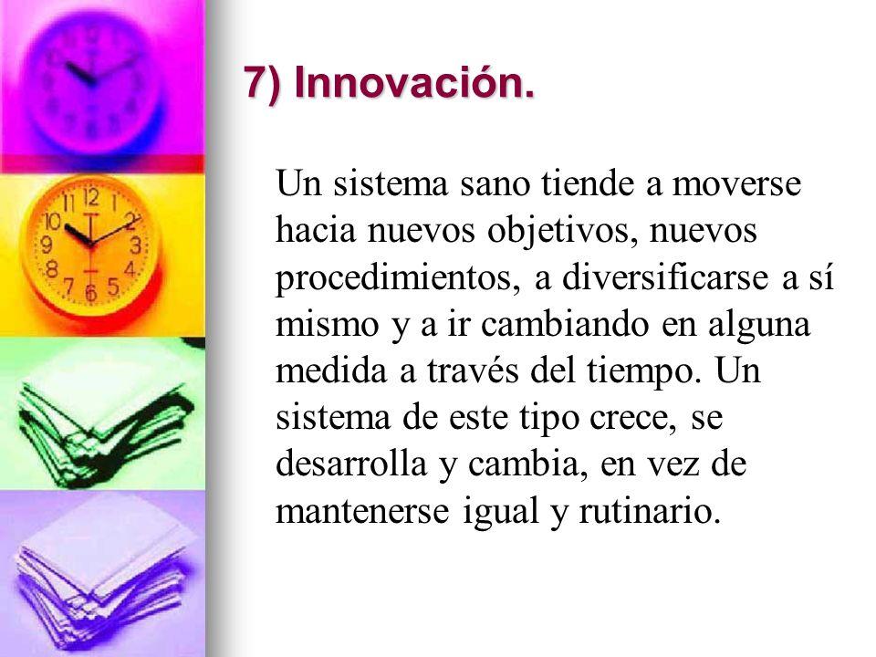 7) Innovación.