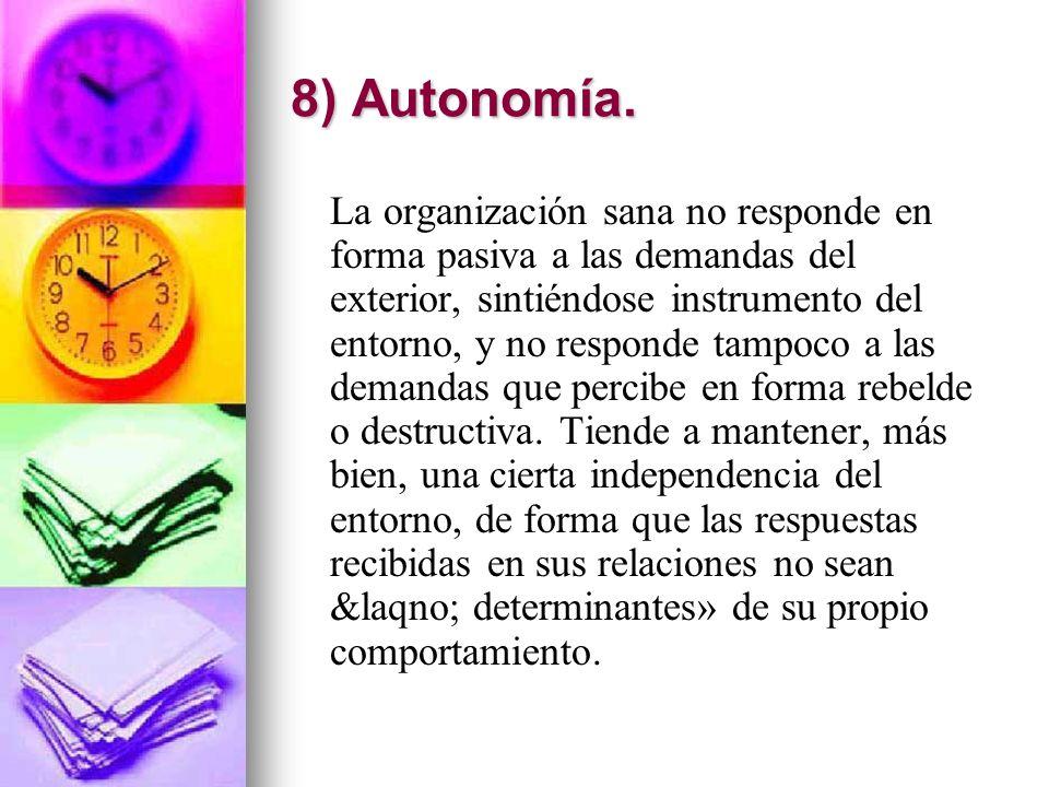 8) Autonomía.