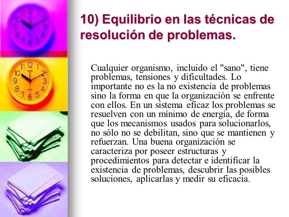 10) Equilibrio en las técnicas de resolución de problemas.