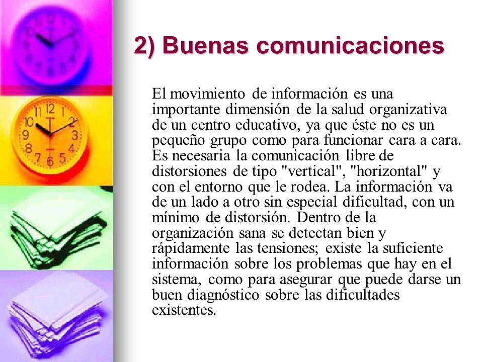 2) Buenas comunicaciones
