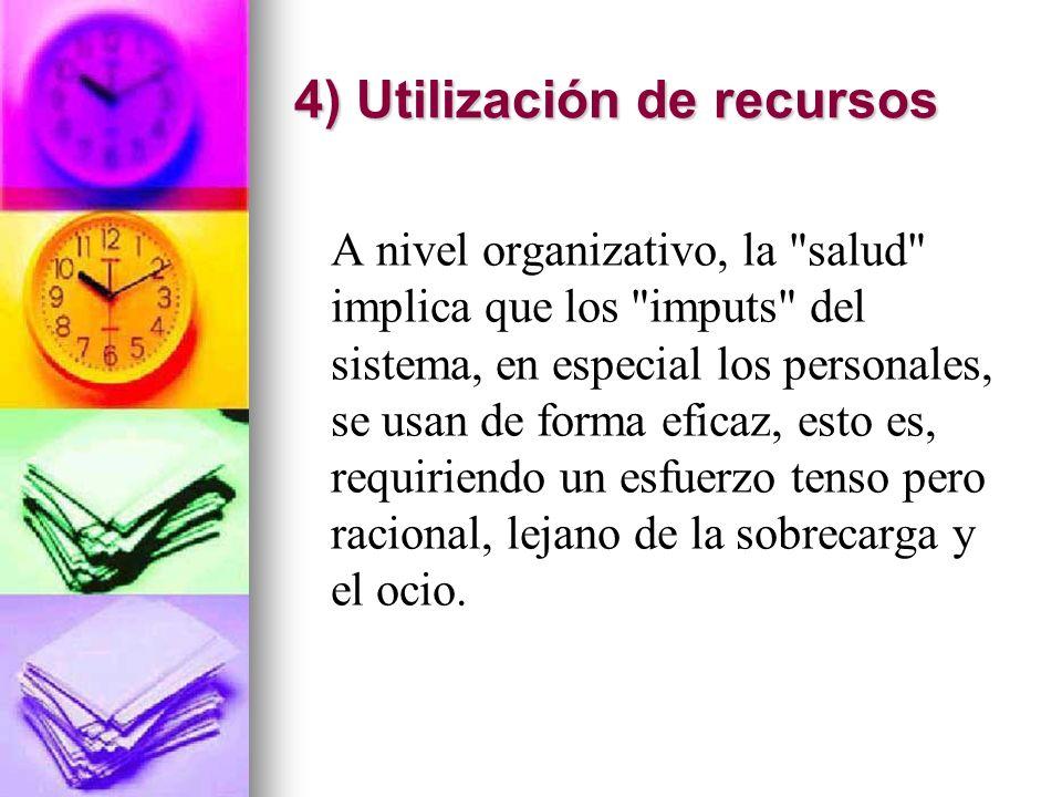 4) Utilización de recursos