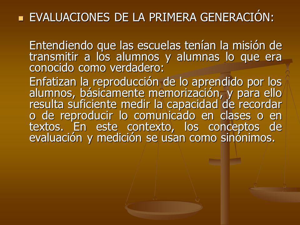 EVALUACIONES DE LA PRIMERA GENERACIÓN:
