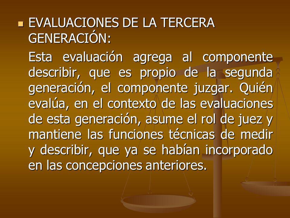 EVALUACIONES DE LA TERCERA GENERACIÓN: