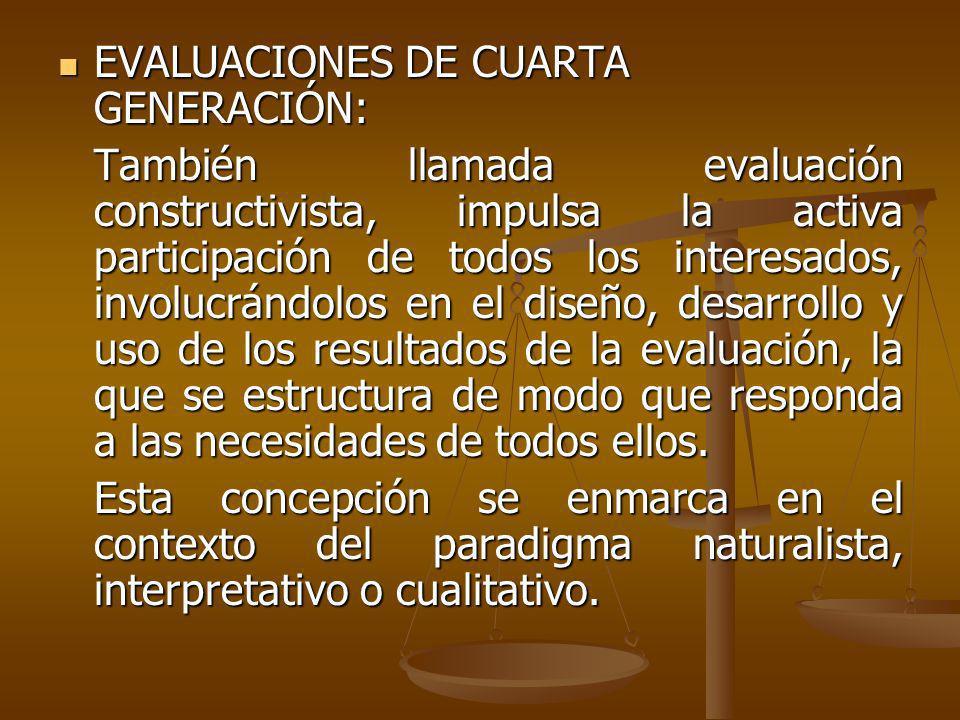 EVALUACIONES DE CUARTA GENERACIÓN: