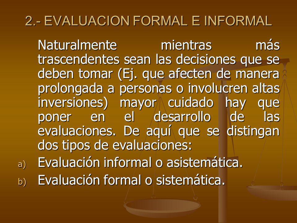 2.- EVALUACION FORMAL E INFORMAL
