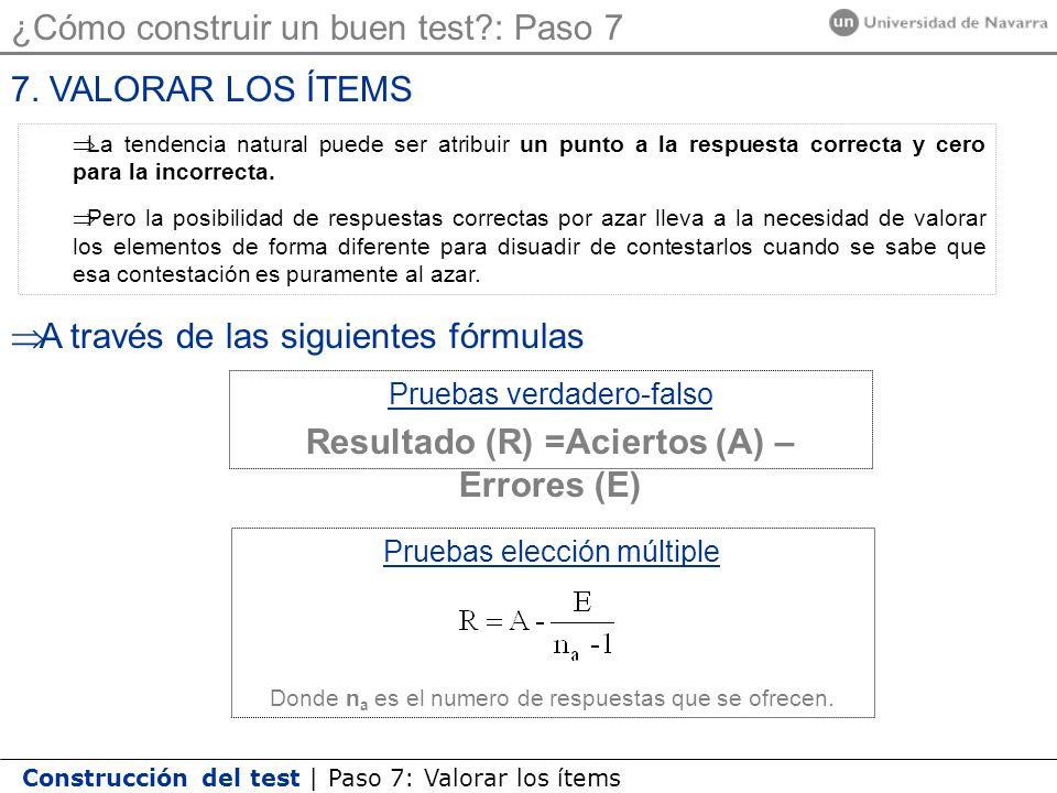 Resultado (R) =Aciertos (A) – Errores (E)