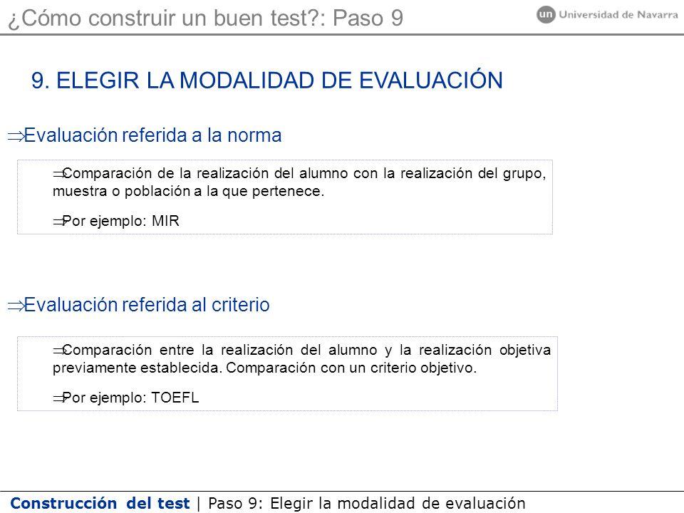 Construcción del test | Paso 9: Elegir la modalidad de evaluación