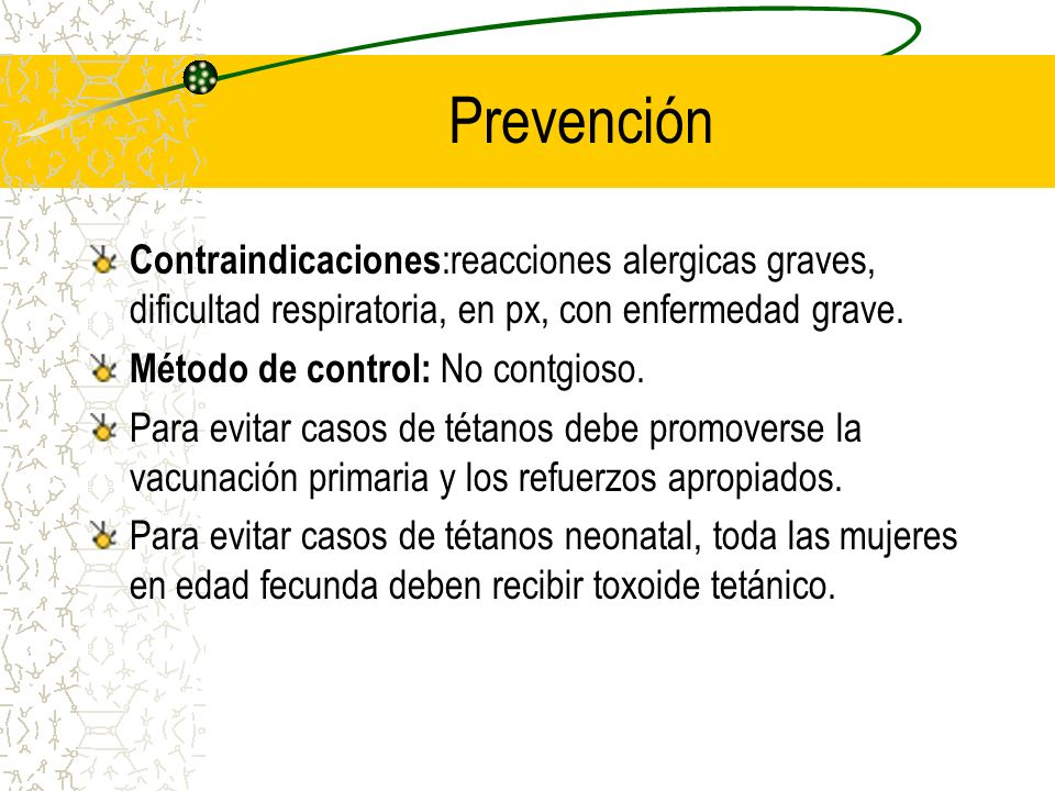 Prevención Contraindicaciones:reacciones alergicas graves, dificultad respiratoria, en px, con enfermedad grave.