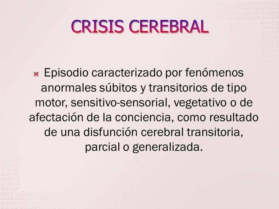CRISIS CEREBRAL