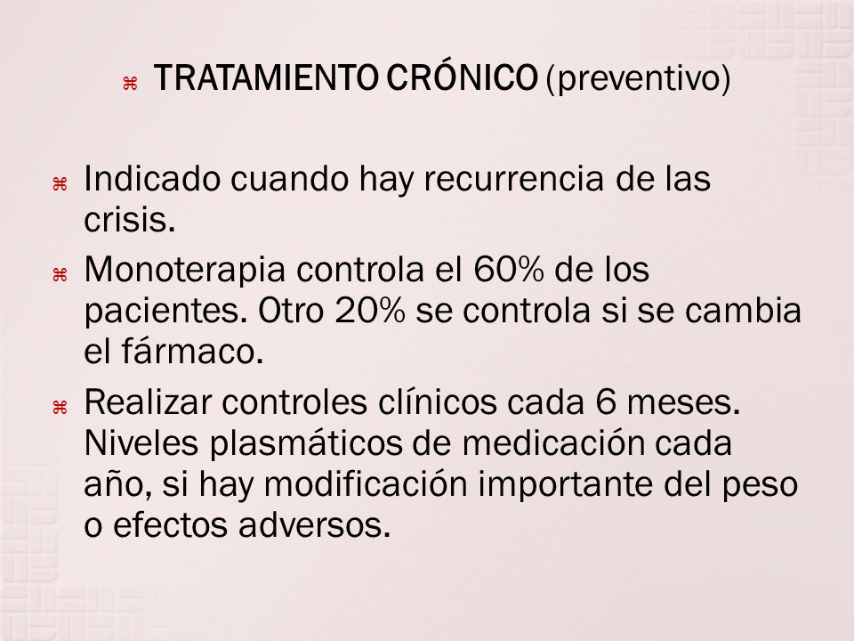 TRATAMIENTO CRÓNICO (preventivo)