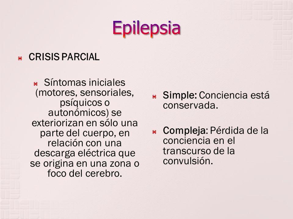 Epilepsia CRISIS PARCIAL