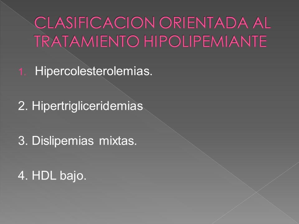 CLASIFICACION ORIENTADA AL TRATAMIENTO HIPOLIPEMIANTE