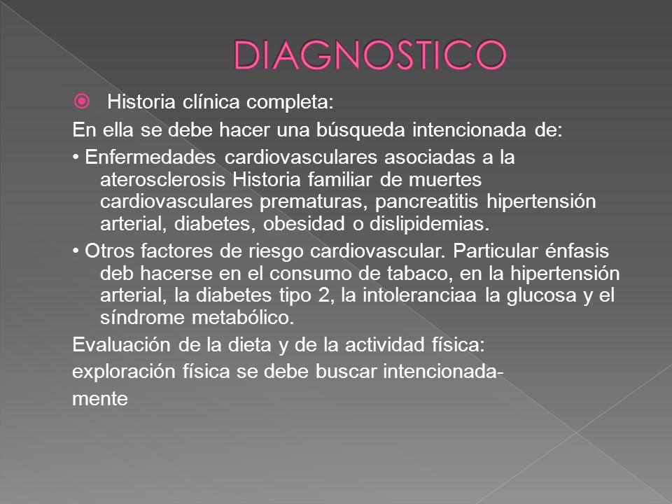 DIAGNOSTICO Historia clínica completa: