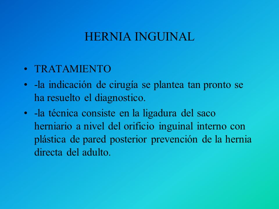 HERNIA INGUINAL TRATAMIENTO