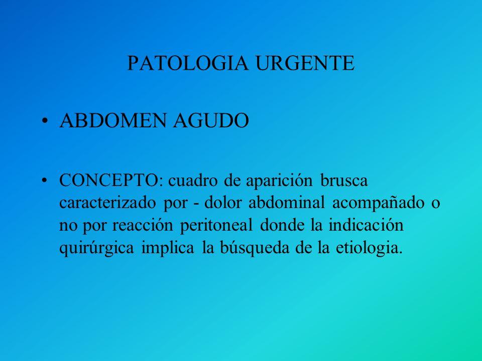 PATOLOGIA URGENTE ABDOMEN AGUDO