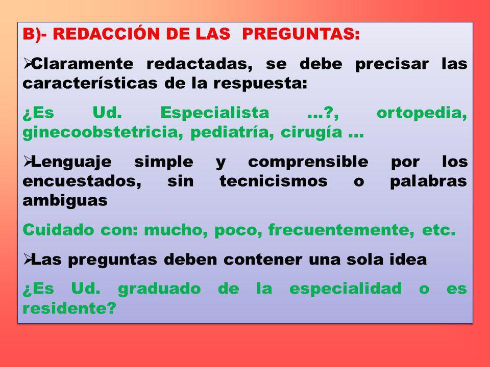 B)- REDACCIÓN DE LAS PREGUNTAS: