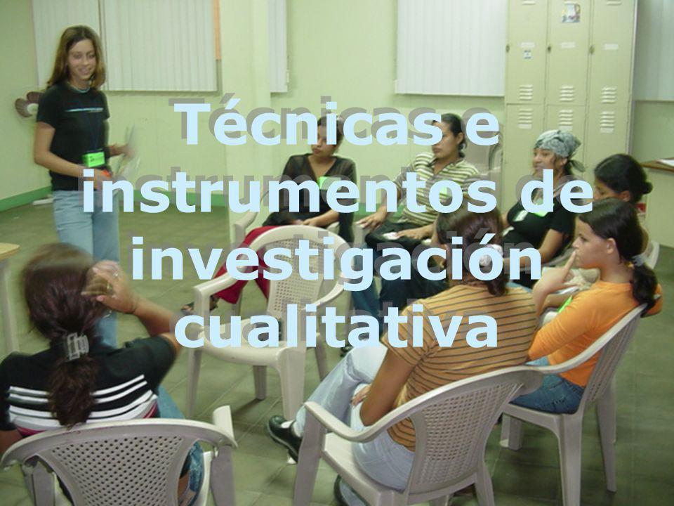Técnicas e instrumentos de investigación cualitativa