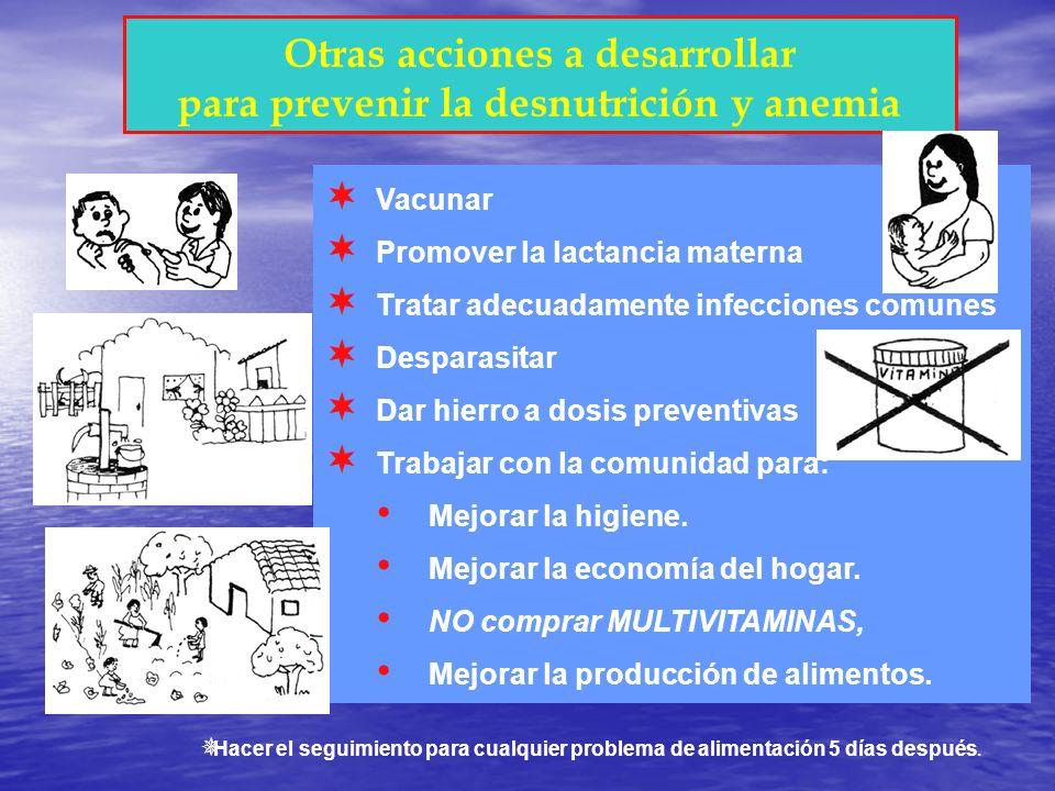 Otras acciones a desarrollar para prevenir la desnutrición y anemia