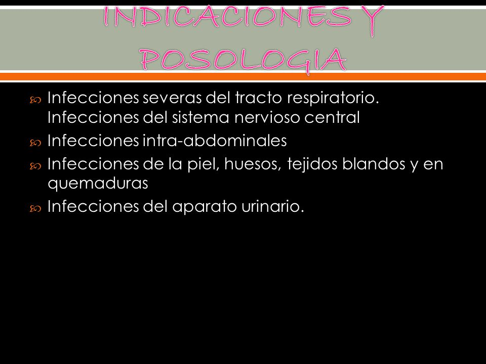 INDICACIONES Y POSOLOGIA