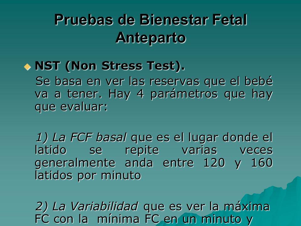 Pruebas de Bienestar Fetal Anteparto