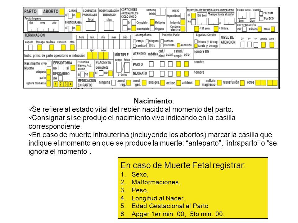 En caso de Muerte Fetal registrar: