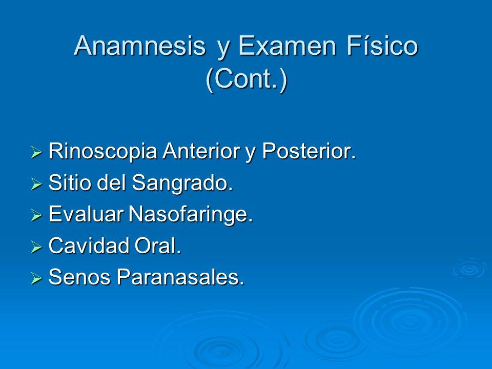 Anamnesis y Examen Físico (Cont.)