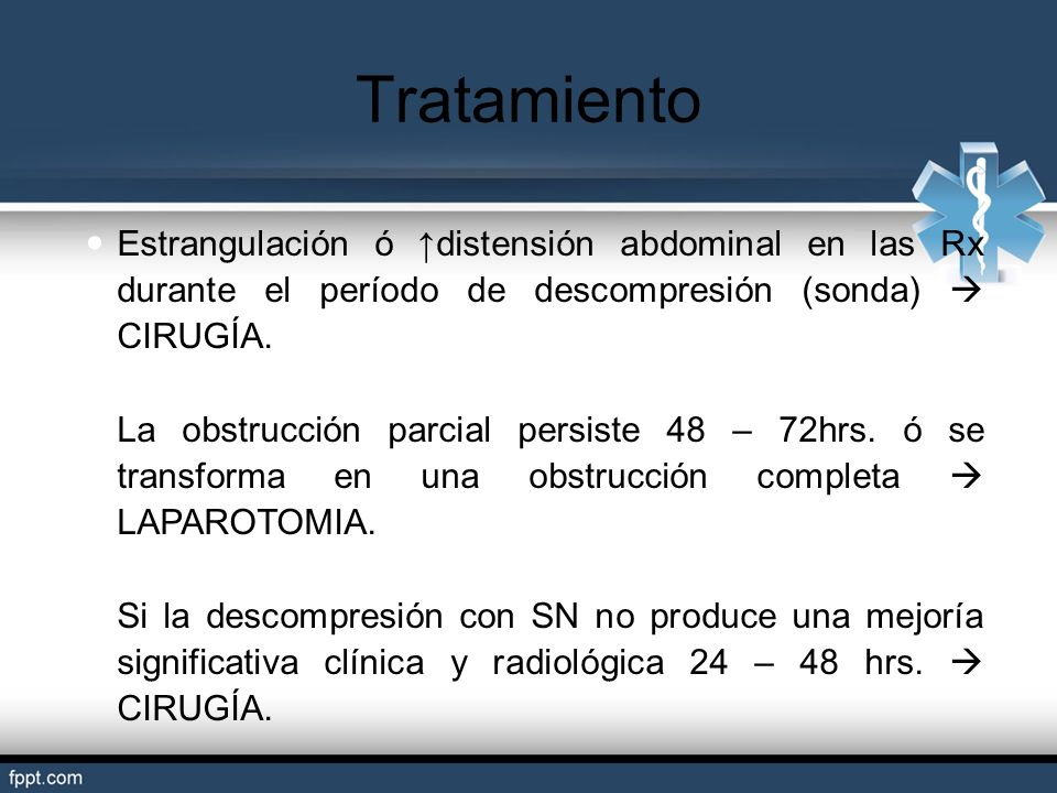 TratamientoEstrangulación ó ↑distensión abdominal en las Rx durante el período de descompresión (sonda)  CIRUGÍA.
