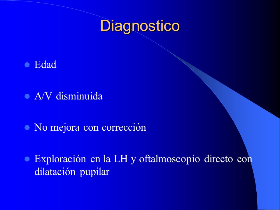 Diagnostico Edad A/V disminuida No mejora con corrección