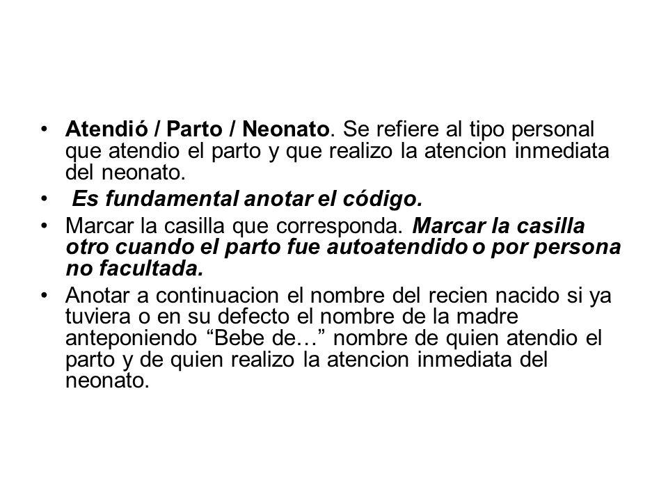 Atendió / Parto / Neonato