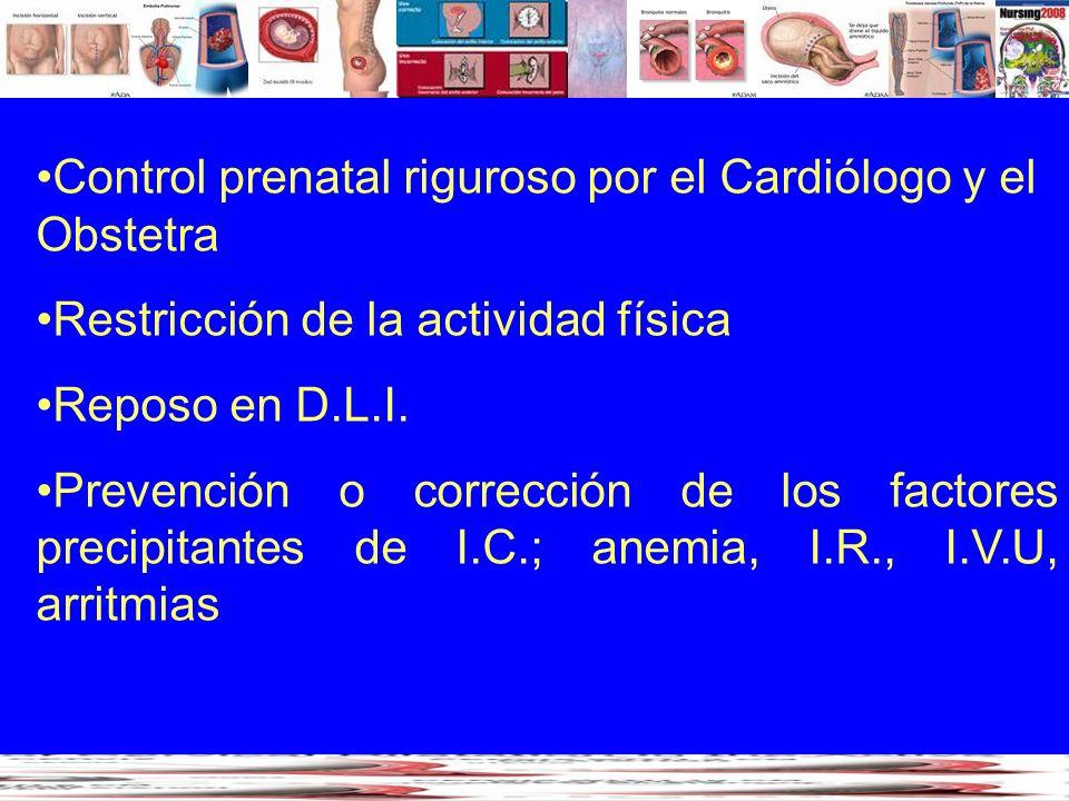 Control prenatal riguroso por el Cardiólogo y el Obstetra