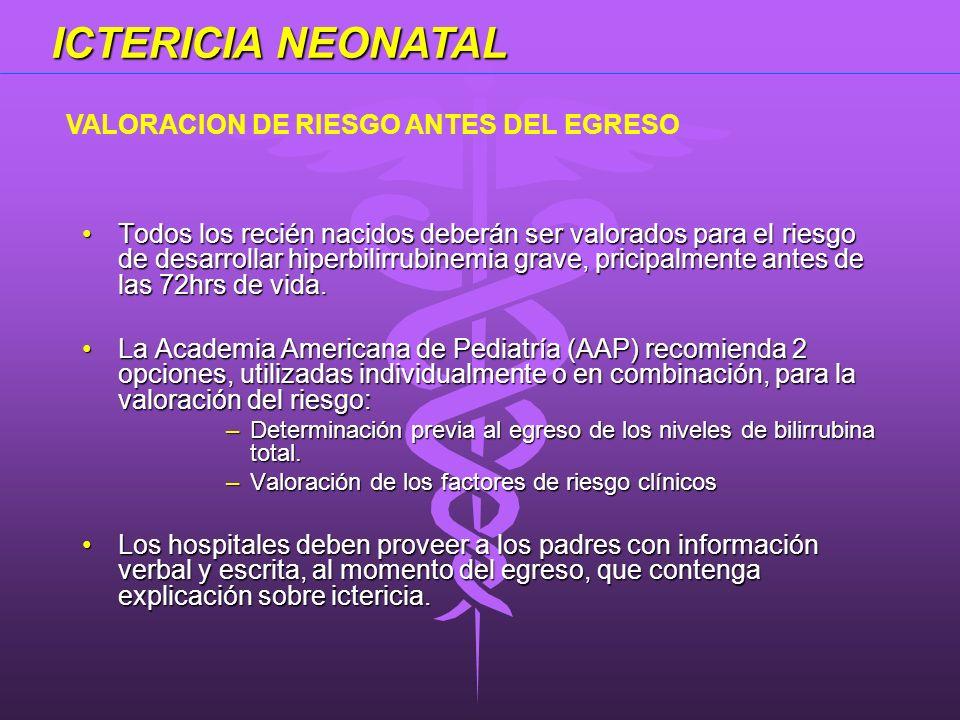 ICTERICIA NEONATAL VALORACION DE RIESGO ANTES DEL EGRESO