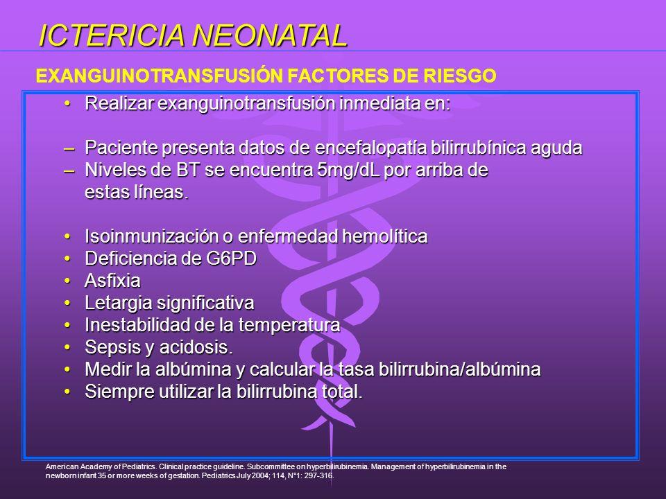 ICTERICIA NEONATAL EXANGUINOTRANSFUSIÓN FACTORES DE RIESGO