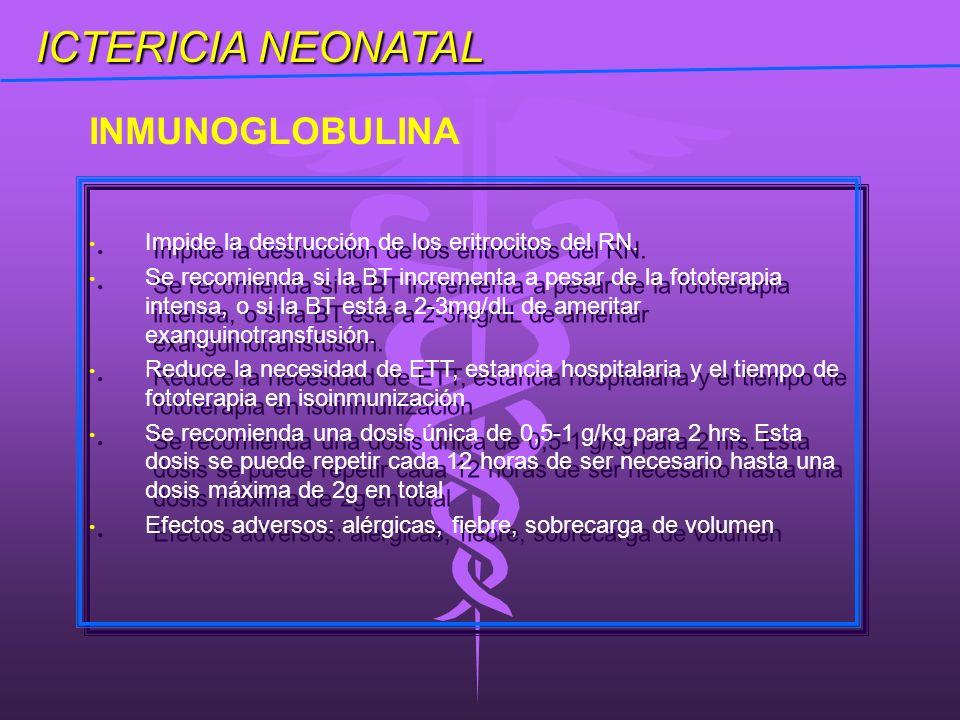 INMUNOGLOBULINA ICTERICIA NEONATAL