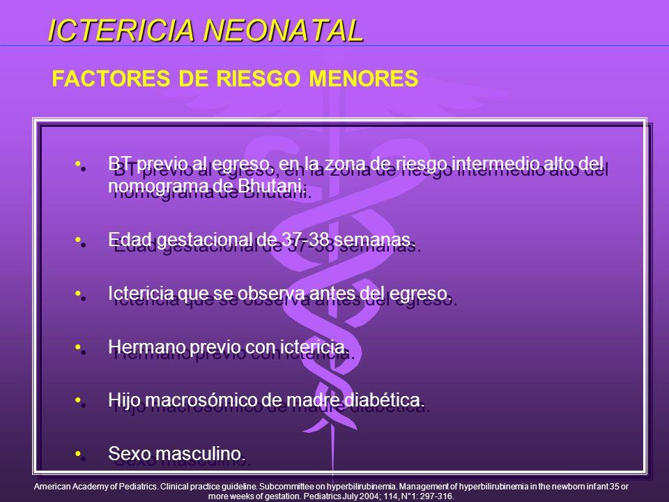 ICTERICIA NEONATAL FACTORES DE RIESGO MENORES