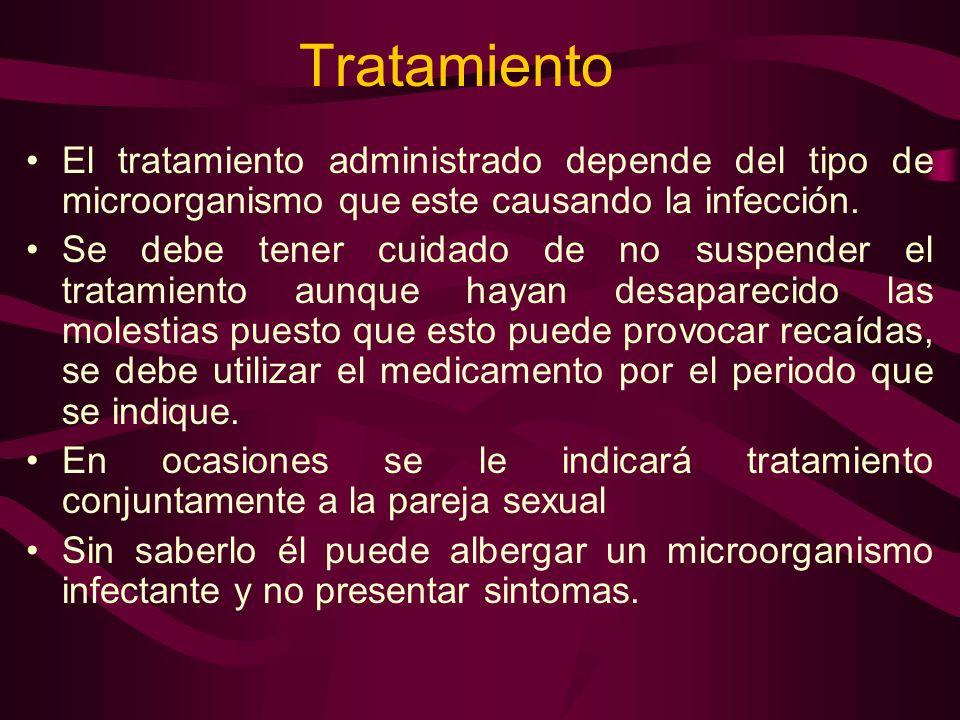 TratamientoEl tratamiento administrado depende del tipo de microorganismo que este causando la infección.