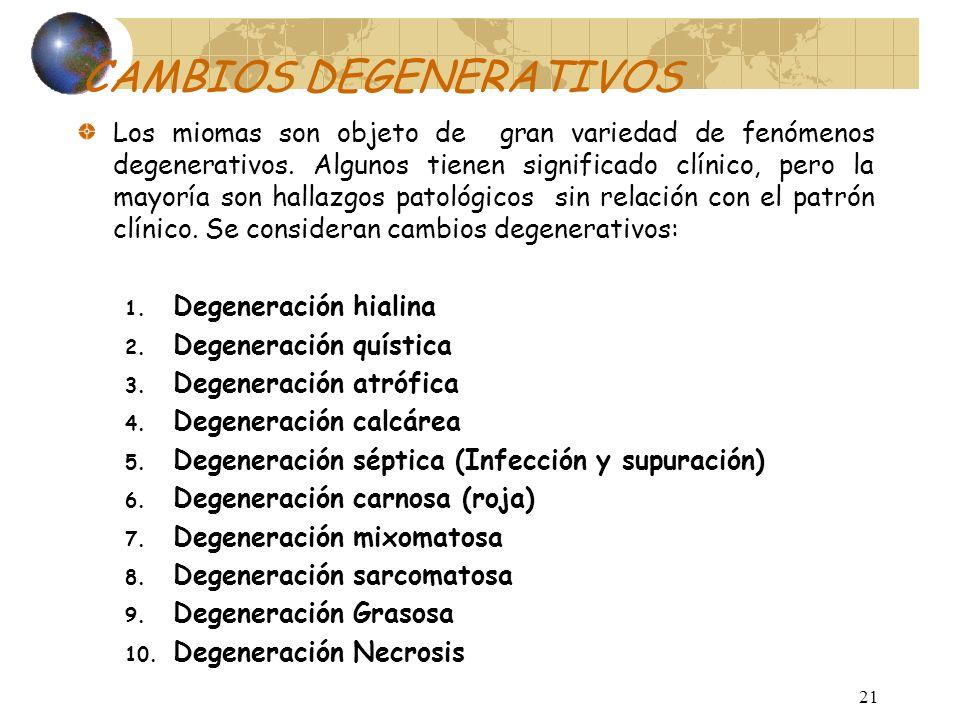 CAMBIOS DEGENERATIVOS
