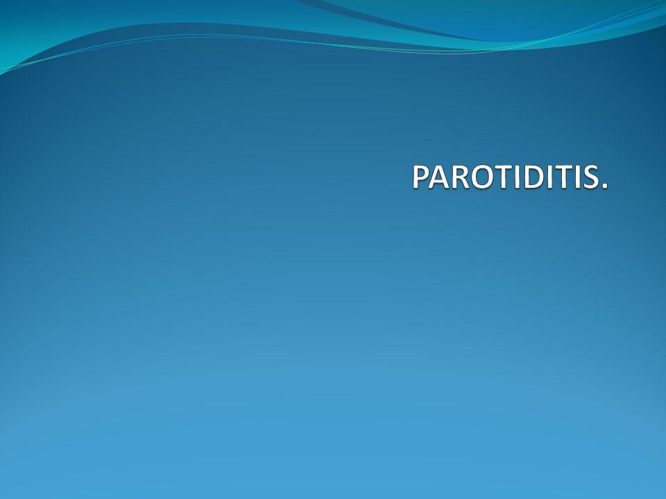 PAROTIDITIS.