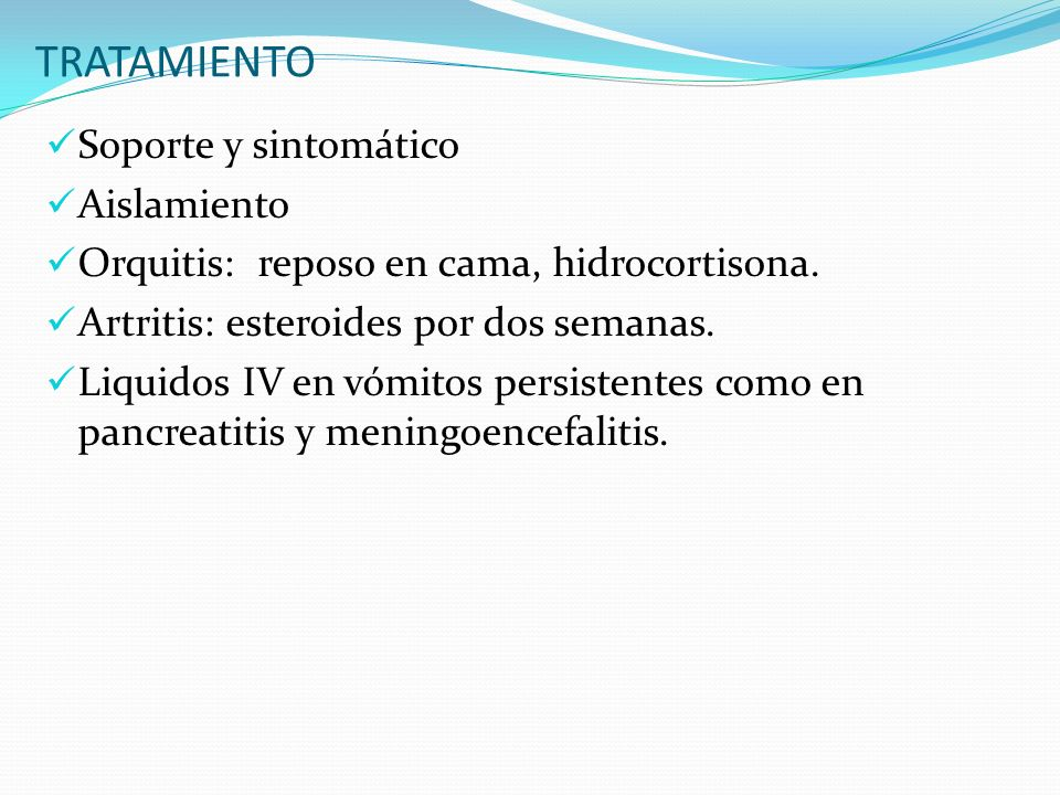 TRATAMIENTO Soporte y sintomático Aislamiento