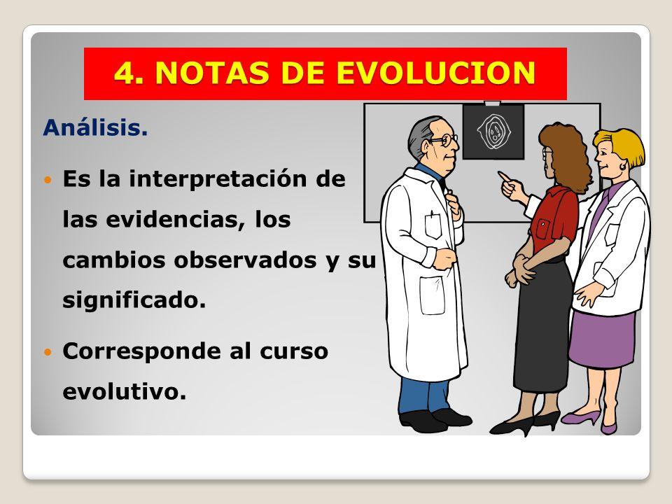 4. NOTAS DE EVOLUCION Análisis.