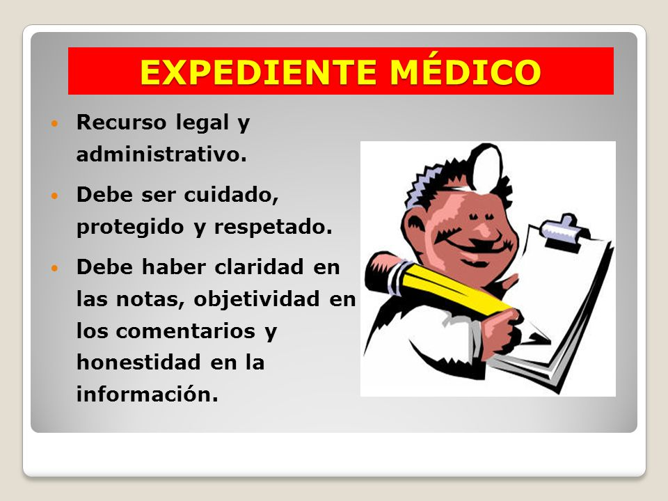 EXPEDIENTE MÉDICO Recurso legal y administrativo.