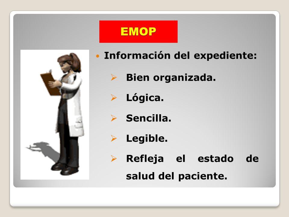 EMOP Información del expediente: Bien organizada. Lógica. Sencilla.