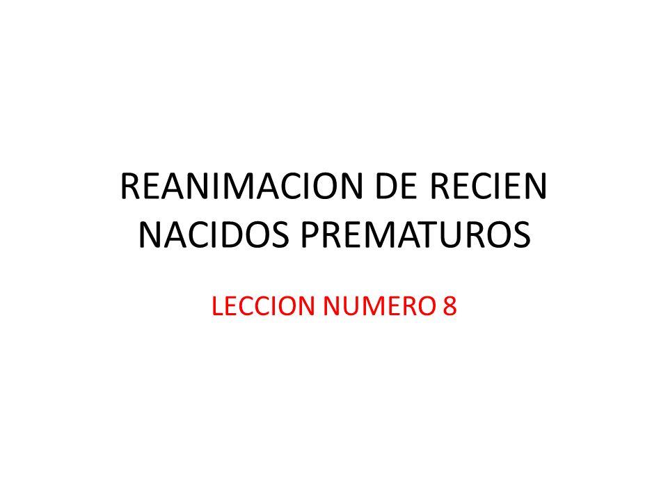 REANIMACION DE RECIEN NACIDOS PREMATUROS