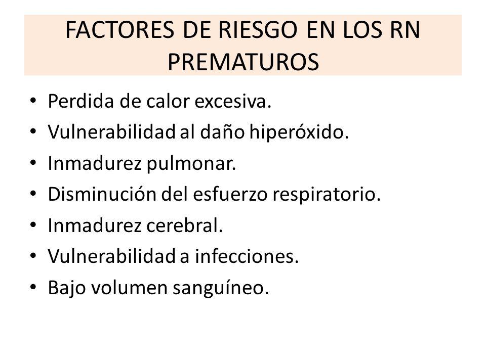 FACTORES DE RIESGO EN LOS RN PREMATUROS
