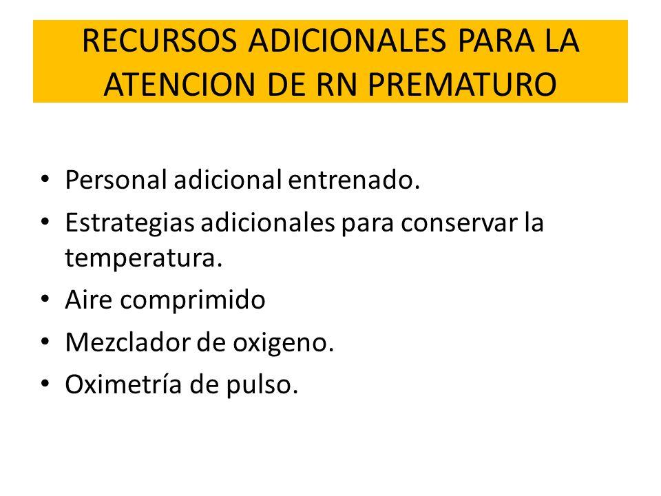 RECURSOS ADICIONALES PARA LA ATENCION DE RN PREMATURO